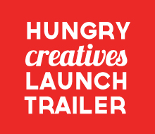 Hungry Creatives Launch Trailer